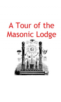 A TOUR IN MASONIC LODGE